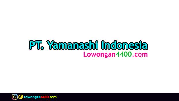 Lowongan Kerja PT. Yamanashi Indonesia Jababeka