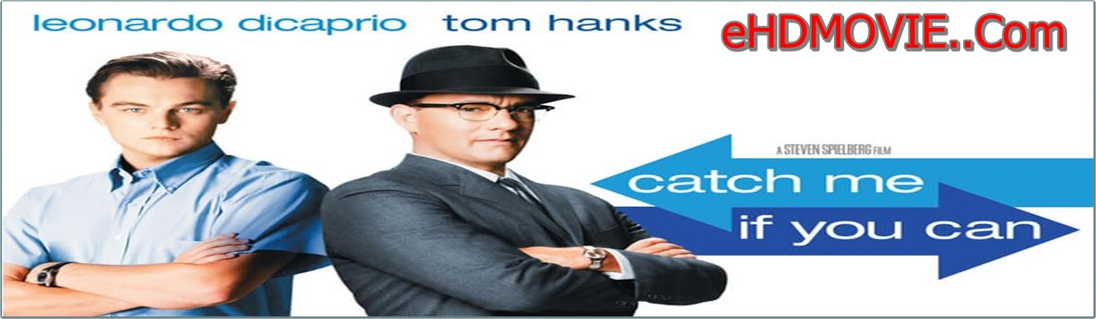 Catch Me If You Can 2002 Full Movie Dual Audio [Hindi – English] 720p - 480p ORG BRRip 450MB - 1.2GB ESubs Free Download
