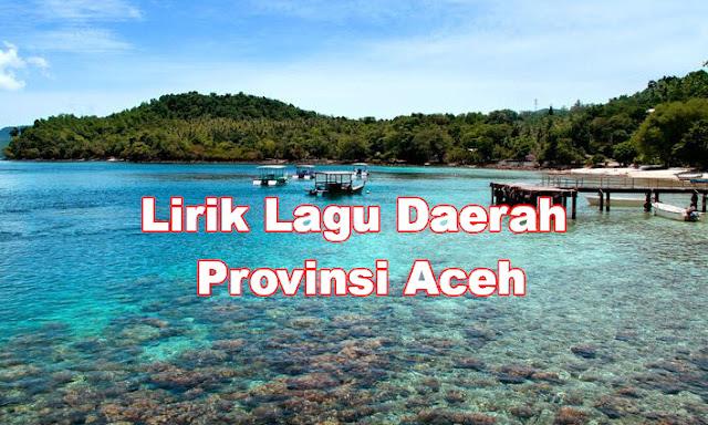 Lirik Lagu Daerah Aceh
