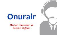 Onur Air müşteri hizmetleri ve iletişim bilgileri