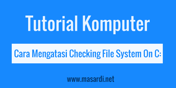 Checking file system on C: