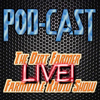 The Dirt Farmer LIVE! Podcast January 17 2016
