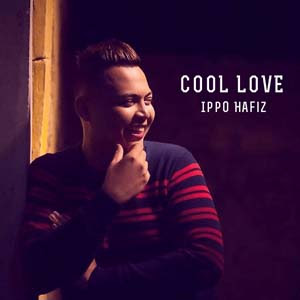 Image result for LIRIK LAGU COOL LOVE - IPPO HAFIZ ost suamiku paling sweet