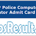 UP Police Computer Operator Admit Card 2016 Download Here