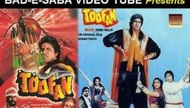 BAD-E-SABA Presents - Exclusive Bollywood Action Movie Toofan 1989