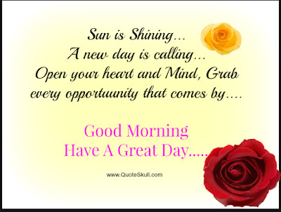 Good Morning Quotes For Friends: a new day is calling open your heart and mind,
