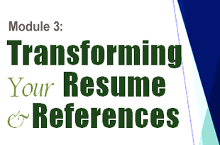 Transforming your resume and references