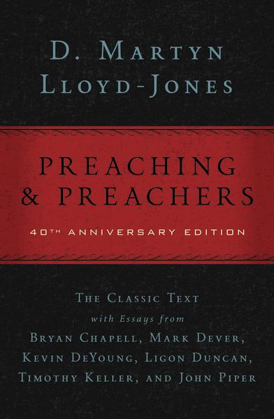 D. Martyn Lloyd-Jones-Preaching & Preachers-