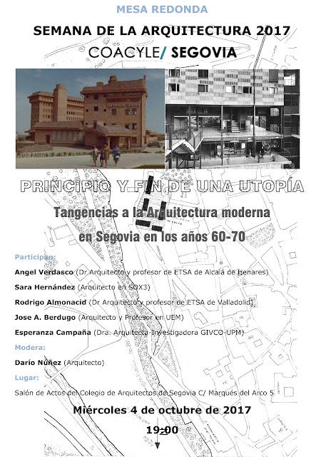 PRINCIPIO Y FIN DE UNA UTOPÍA Tangencias a la Arquitectura moderna  en Segovia en los años 60-70