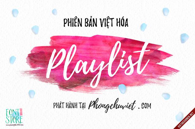 [Hand-write] Playlist Việt hóa
