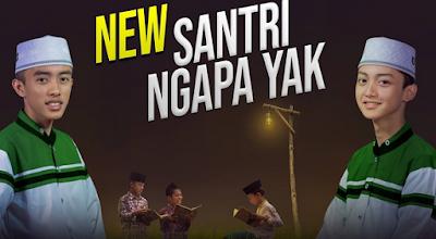 Lirik Baru SANTRI NGAPA YAK Vocal Gus Azmi  Syubbanul Muslimin