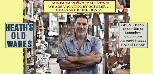 Heaths Old Wares, Collectables, Industrial Antiques: we are vacating 12 station street bangalow....its SALE TIME