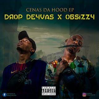 Drop Deyvas X Obssizzy