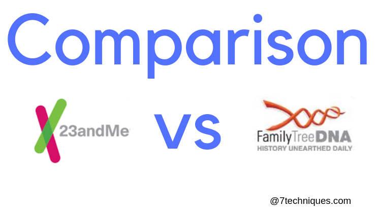 23andme vs Family Tree DNA