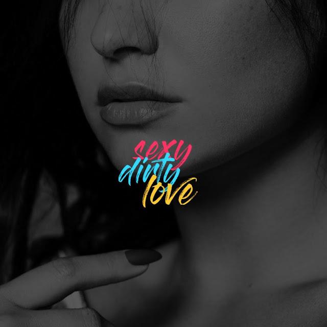 Lyrics Sexy Dirty Love - Demi Lovato