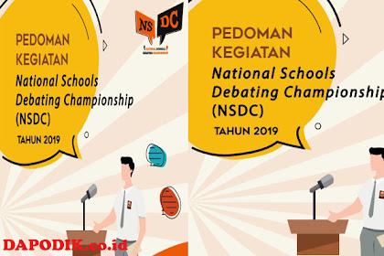 Buku Pedoman Kegiatan National Schools Debating Championship (NSDC) Tahun 2019 (Lomba Debat)
