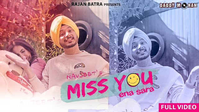 Miss you Ena Sara Song Lyrics – NavJeet
