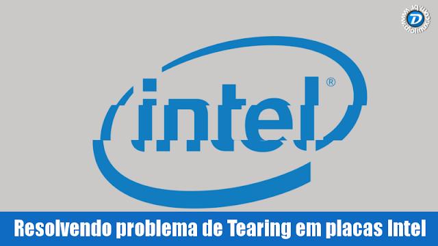 Intel video Tearing no Linux