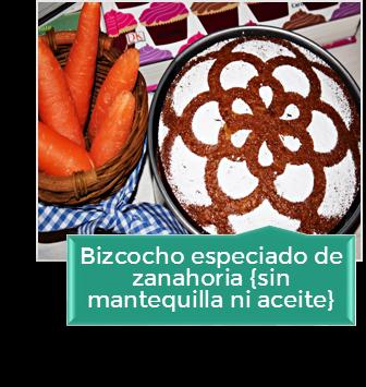 BIZCOCHO ESPECIADO DE ZANAHORIA {SIN MANTEQUILLA NI ACEITE}