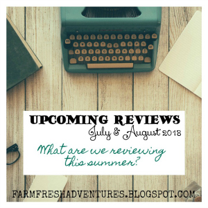 Upcoming Reviews for July and August 2018