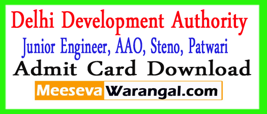 DDA JE Admit Card 2017 DDA Patwari AAO Hall Ticket Download
