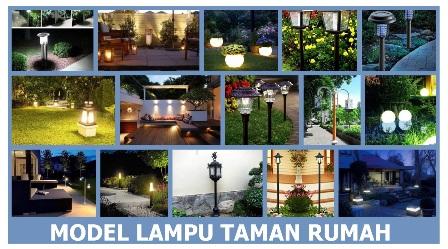 Model lampu taman rumah