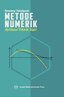 Metode Numerik Aplikasi Untuk Teknik Sipil