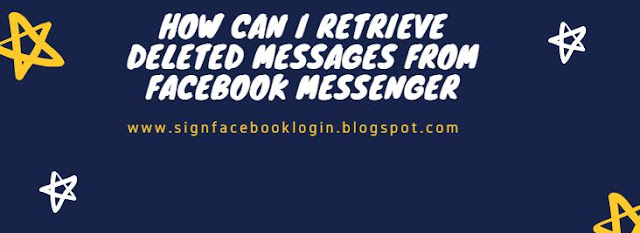 How Can I Retrieve Deleted Messages From Facebook Messenger