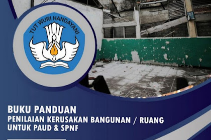 Panduan Penilaian Kerusakan Bangunan/ Ruang untuk PAUD dan SPNF 2019
