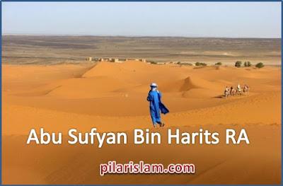 Abu Sufyan Bin Harits RA