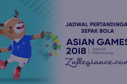 Jadwal Pertandingan Sepak Bola Asian Games 2018 Terlengkap