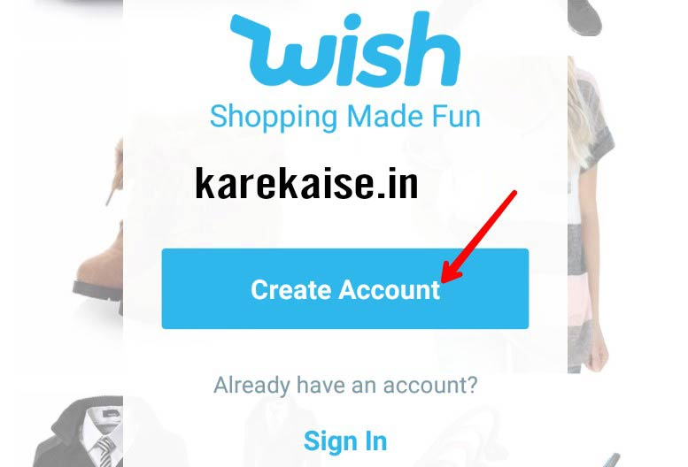 Wish accout create kare