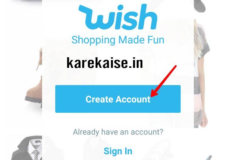 Wish accout create kare