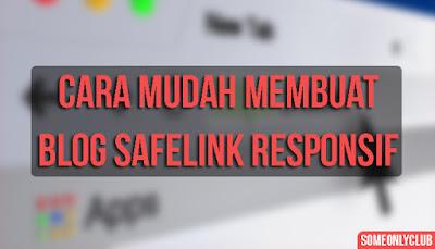 Cara Membuat Blog Safelink Responsif