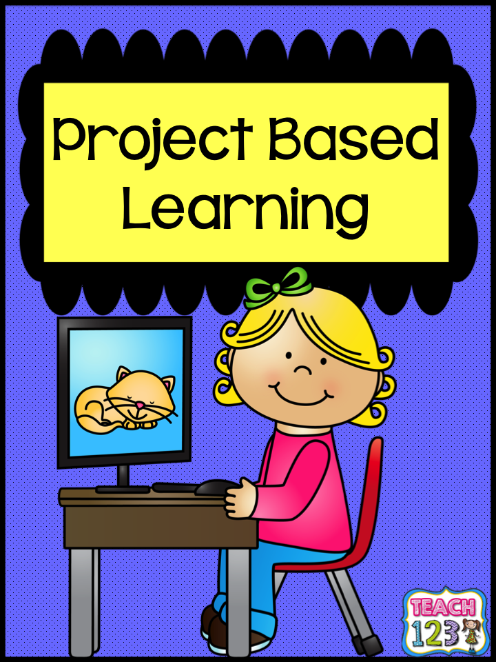 Project Based Learning  Teach123