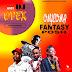 F! MIXTAPE: DJ OPEX - ONYEOMA FANTASY POSH | @FoshoENT_Radio