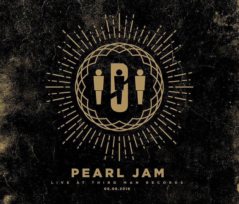 THE SKY I SCRAPE: Pearl Jam: Live at Third Man Records