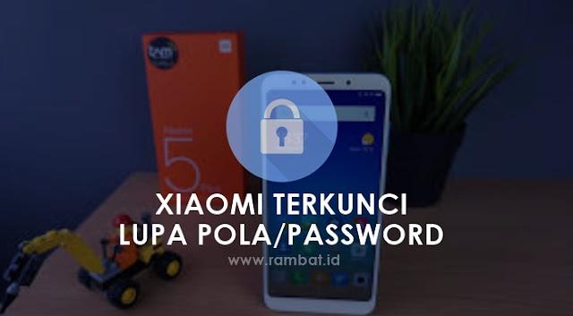 Cara Membuka HP Xiaomi yang Terkunci (Lupa Pola/Password) Tanpa Hapus Data