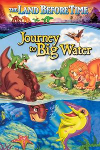 Watch The Land Before Time IX: Journey to the Big Water Online Free in HD