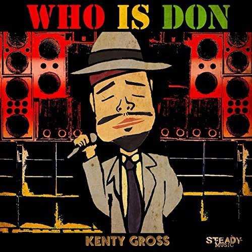 [Single] KENTY GROSS – WHO IS DON (2015.07.01/MP3/RAR)
