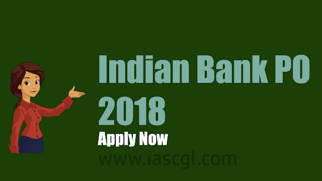 Indian Bank SO recruitment 2018