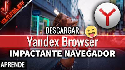 Como descargar yandex browser para pc, un navegador totalmente potente y rapido para navegar por internet.