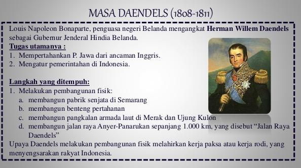 KEBIJAKAN-KEBIJAKAN PEMERINTAHAN DAENDELS DI INDONESIA