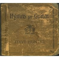 Steve Hunter CD - Hymns For Guitar