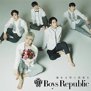 Boys Republic - 流れる星に花束を 歌詞