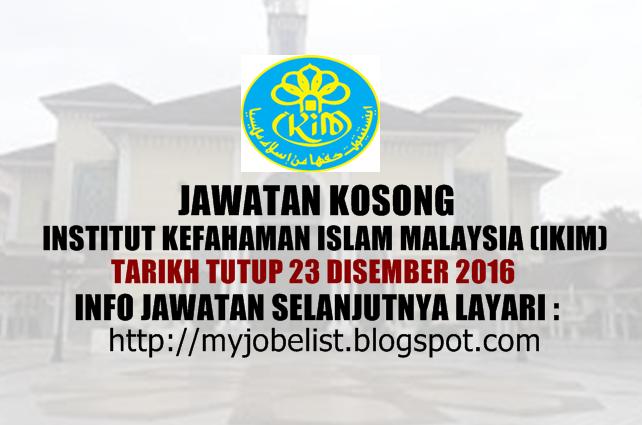 Institut Kefahaman Islam Malaysia (IKIM) Disember 2016