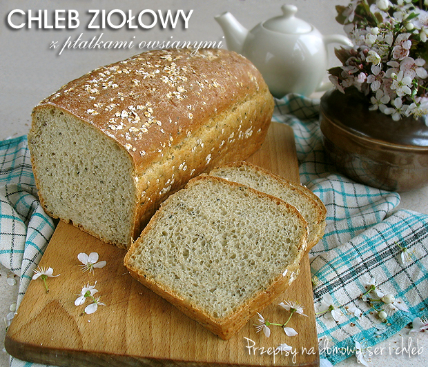Chleb ziołowy z płatkami owsianymi