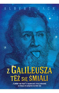 (516) Z Galileusza też się śmiali