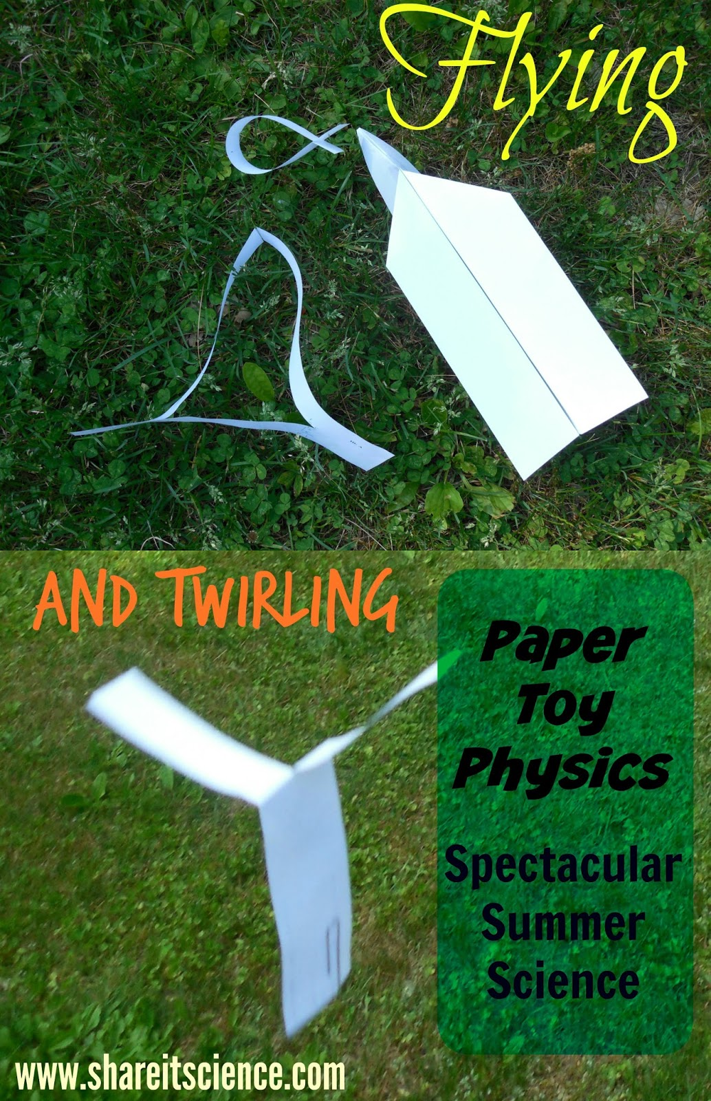 Share it! Science : Flying and Twirling: Paper Toy Physics