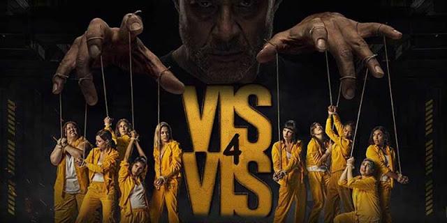 'Vis a Vis' (4ª Temporada): regresa más oscura y violenta